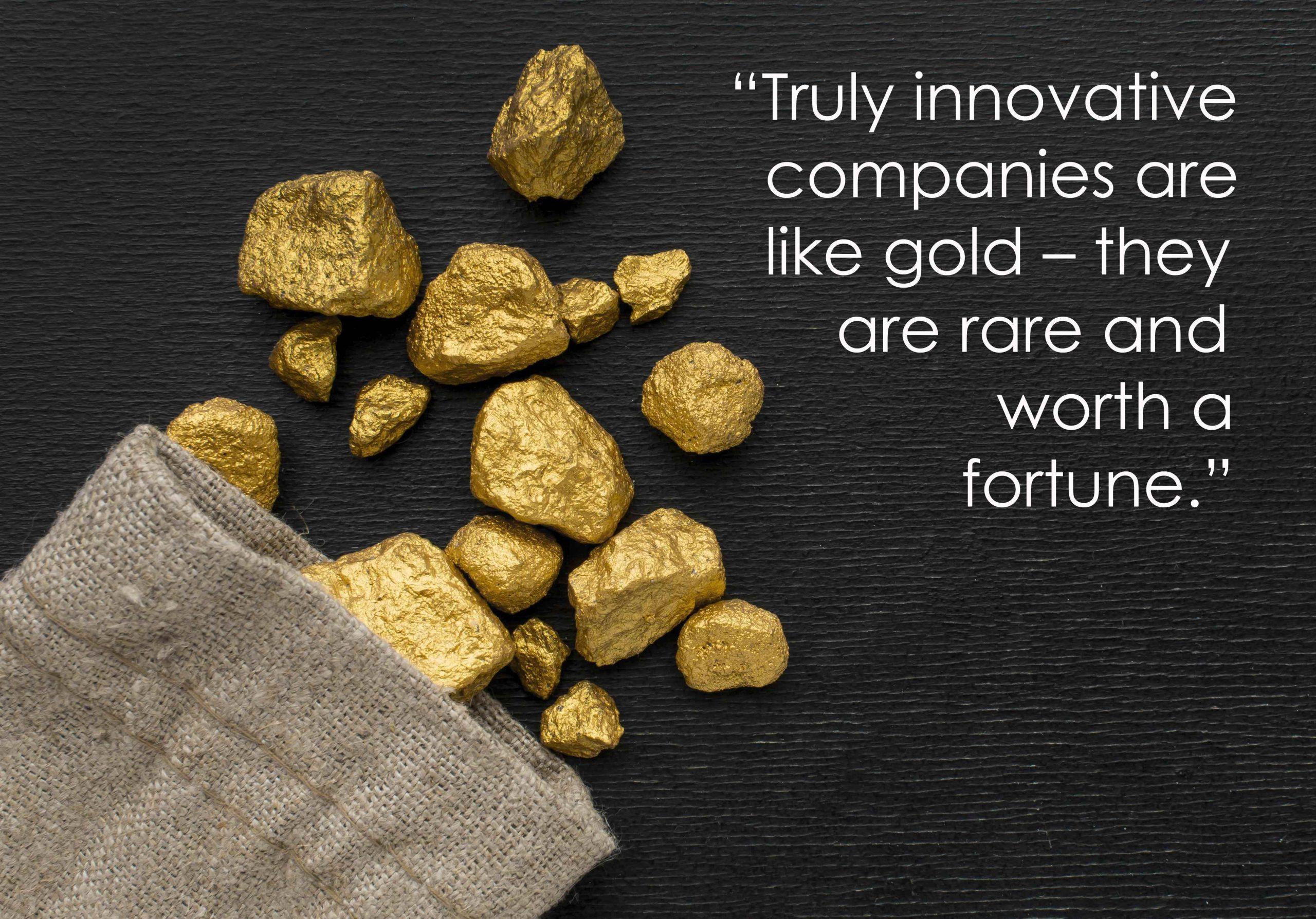 Innovative Companies Like Gold